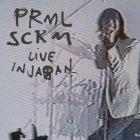 Виниловая пластинка Primal Scream LIVE IN JAPAN (180 Gram/Gatefold)