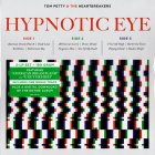 Tom Petty and the Heartbreakers HYPNOTIC EYE (180 Gram/D side - picture hypnotic eye)