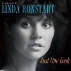 Виниловая пластинка Linda Ronstadt CLASSIC LINDA RONSTADT: JUST ONE LOOK