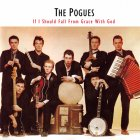 The Pogues IF I SHOULD FALL FROM GRACE WITH GOD (180 Gram)