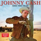 Johnny Cash RIDE THIS TRAIN (180 Gram/Remastered/W570)