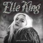 Elle King LOVE STUFF (12
