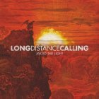 Long Distance Calling AVOID THE LIGHT (RE-ISSUE 2016) (2LP+CD/Gatefold)