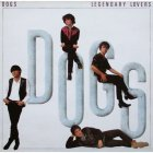 The Dogs LEGENDARY LOVERS (Red vinyl)