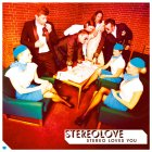 Stereolove STEREO LOVES YOU (W549)