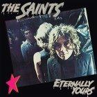 The Saints ETERNALLY YOURS (Yellow translucent vinyl)