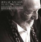 Виниловая пластинка Willie Nelson TO ALL THE GIRLS (180 Gram)