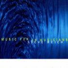 Steve Reich MUSIC FOR 18 MUSICIANS (180 Gram)