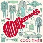 Виниловая пластинка The Monkees GOOD TIMES! (180 Gram)