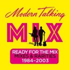 Modern Talking READY FOR THE MIX (180 Gram)