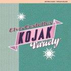 Elvis Costello KOJAK VARIETY (180 Gram)