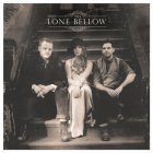 The Lone Bellow THE LONE BELLOW (W222)