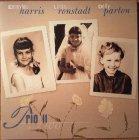 Dolly Parton, Linda Ronstadt, Emmylou Harris TRIO II ORIGINAL ALBUM (180 Gram)