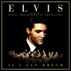 Elvis Presley & The Royal Philharmonic Orchestra IF I CAN DREAM (2LP+CD/Box set/180 Gram)