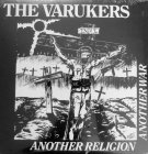 The Varukers ANOTHER RELIGION ANOTHER WAR (180 Gram)