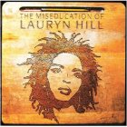 Lauryn Hill THE MISEDUCATION OF LAURYN HILL (180 Gram)