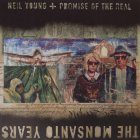 Виниловая пластинка Neil Young / Promise of the Real THE MONSANTO YEARS (180 Gram/Limited/Production: Pallas GmbH)