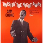 Sam Cooke TWISTIN' THE NIGHT AWAY.. (180 Gram/Remastered)