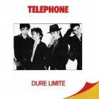 Telephone DURE LIMITE (180 Gram)