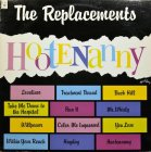 The Replacements HOOTENANNY (Start your ear off right)