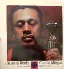 Виниловая пластинка Charles Mingus BLUES & ROOTS (MONO) (Stateside/180 Gram)