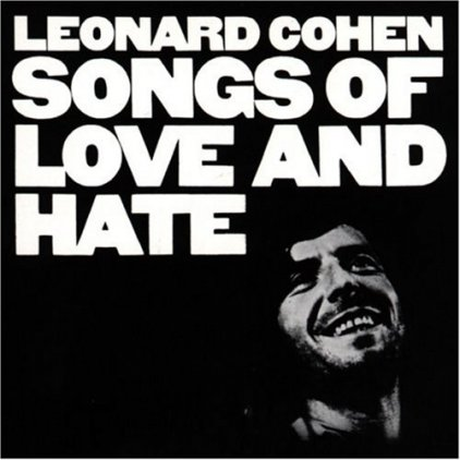 Виниловая пластинка Leonard Cohen SONGS OF LOVE AND HATE (180 Gram)