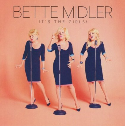 Bette Midler IT'S THE GIRLS (Gatefold)