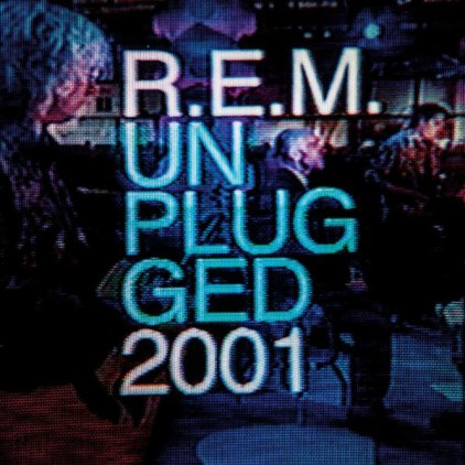 R.E.M. UNPLUGGED 2001
