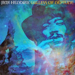 Виниловая пластинка Jimi Hendrix VALLEYS OF NEPTUNE (180 Gram)