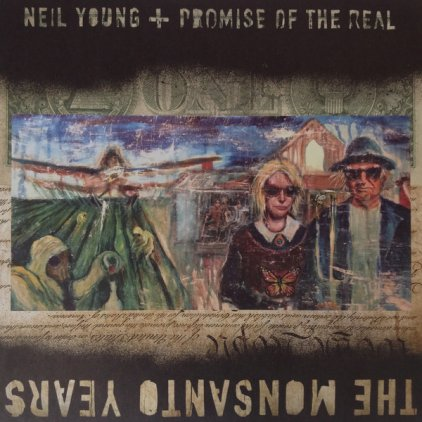 Neil Young THE MONSANTO YEARS (180 Gram/Limited/Production: Pallas GmbH)