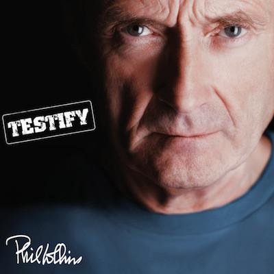Phil Collins TESTIFY (180 Gram)