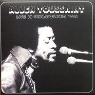Allen Toussaint LIVE IN PHILADELPHIA 1975 (RSD 2016/180 Gram)