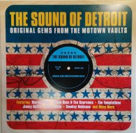The Sound Of Detroit ORIGINAL GEMS FROM THE MOTOWN VAULTS