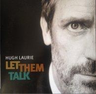 Виниловая пластинка Hugh Laurie LET THEM TALK (180 Gram)