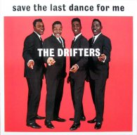 The Drifters SAVE THE LAST DANCE FOR ME (180 Gram)