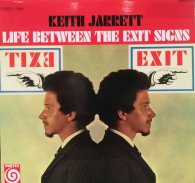 Виниловая пластинка Keith Jarrett LIFE BETWEEN THE EXIT SIGNS (180 Gram)