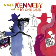Nigel Kennedy EAST MEETS EAST (180 Gram)