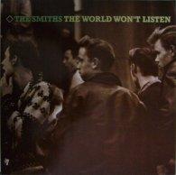 The Smiths THE WORLD WON'T LISTEN