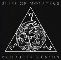 Sleep of Monsters PRODUCES REASON