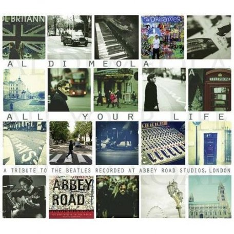 In-Akustik Meola Al Di, All Your Life (A Tribute To The Beatles) LP