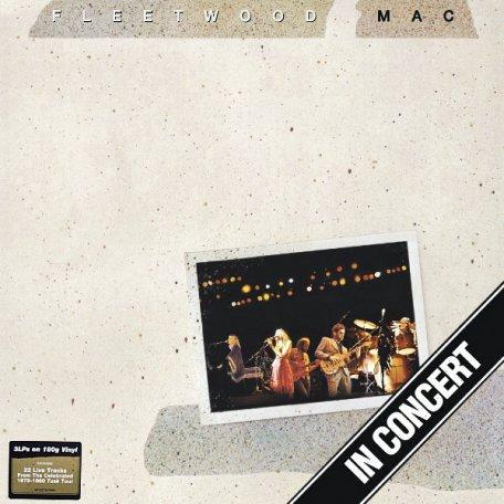 Fleetwood Mac IN CONCERT (180 Gram/tri-fold jacket)