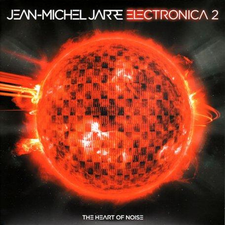 Jean-Michel Jarre ELECTRONICA 2: THE HEART OF NOISE (180 Gram/Gatefold)