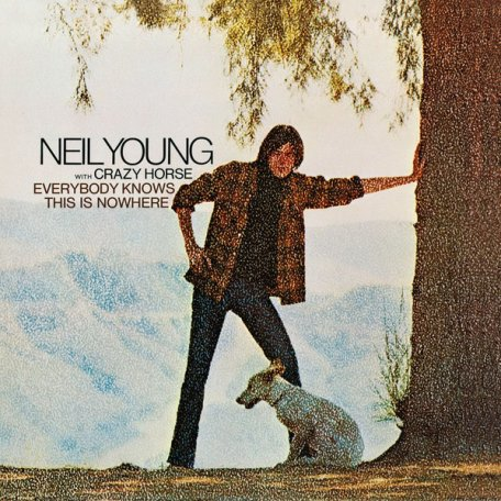 Neil Young EVERYBODY KNOWS THIS IS NOWHERE (180 Gram)