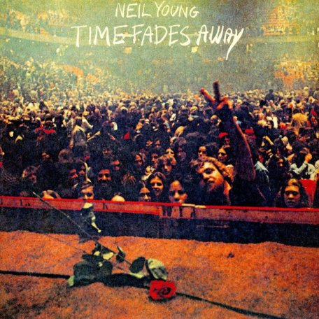 Neil Young TIME FADES AWAY (140 Gram)